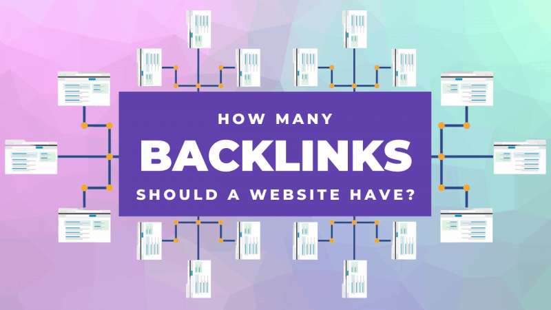 How Many Backlinks Should A Website Have_