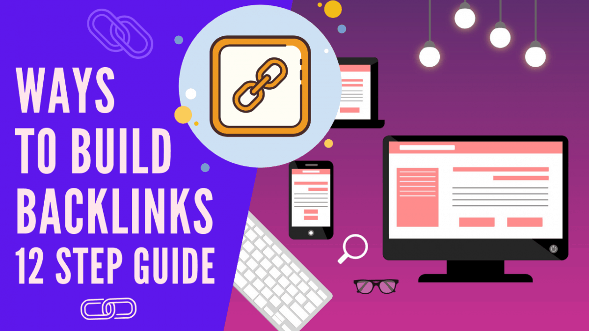 Ways to build backlinks - how to