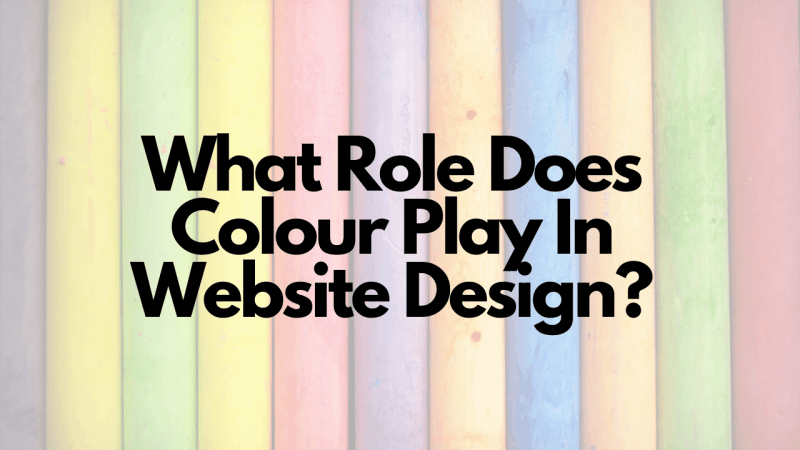 What Role Does Colour Play In Website Design_