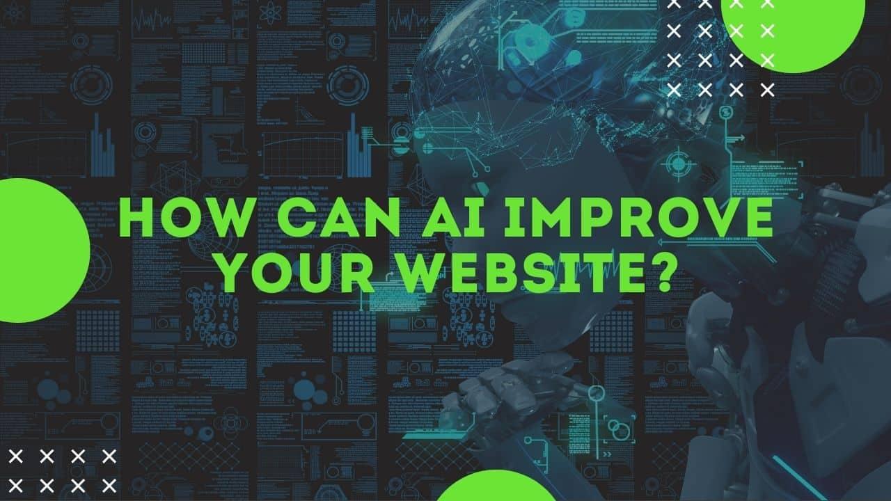 how can AI improve a website