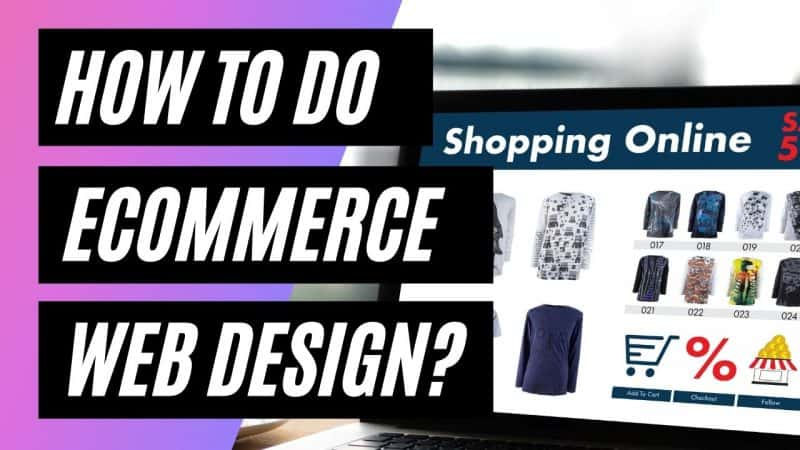 how to do ecommerce web design