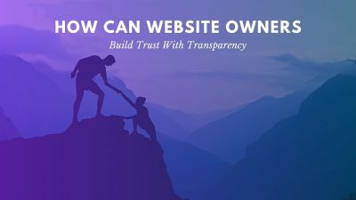 build transparency for your customers